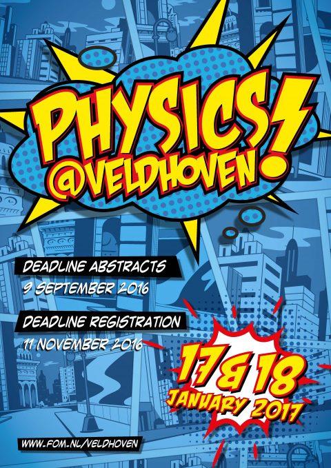 Physics@Veldhoven 2017